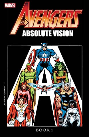 Avengers: Absolute Vision - Book One