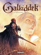 Galkiddek Vol. 1: La Prisonnière