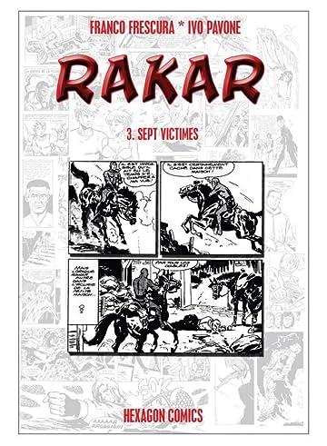 RAKAR Vol. 3: Sept Victimes