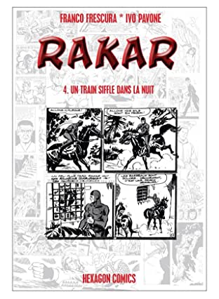 RAKAR Vol. 4: Un Train Siffle dans la Nuit