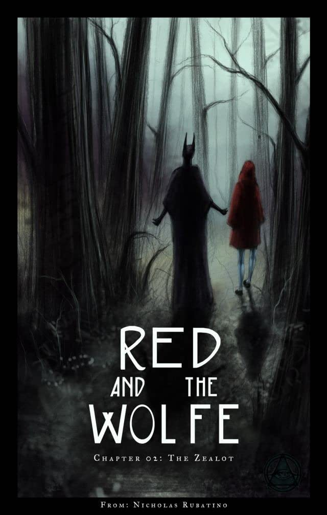 Red and the Wolfe #2: The Zealot