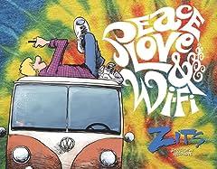 Peace, Love & Wi-Fi: A Zits Treasury