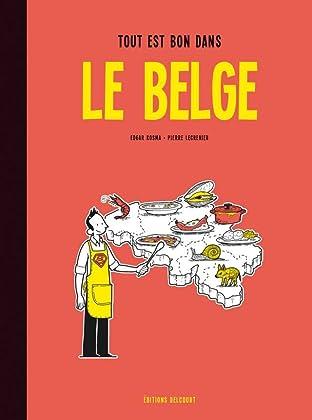 Le Belge Vol. 2: Tout est bon dans le Belge