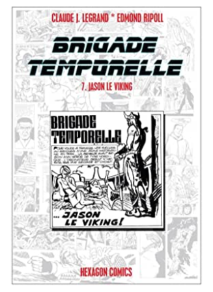 BRIGADE TEMPORELLE Vol. 7: Jason le Viking