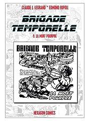 BRIGADE TEMPORELLE Vol. 9: La Mort Pourpre