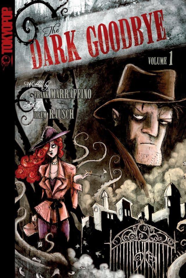 The Dark Goodbye Vol. 1