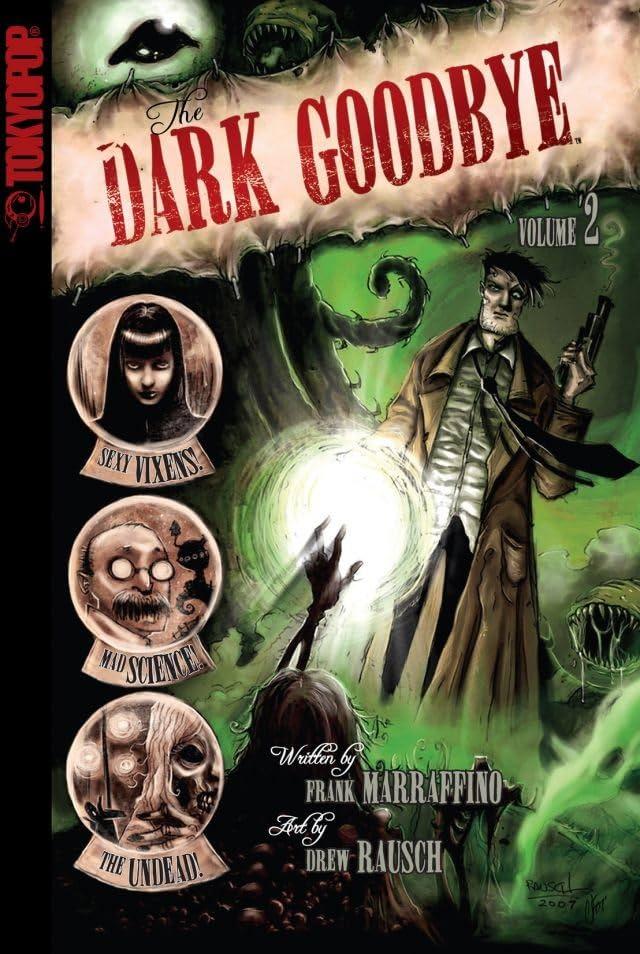 The Dark Goodbye Vol. 2