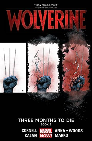 Wolverine: Three Months To Die - Book Two