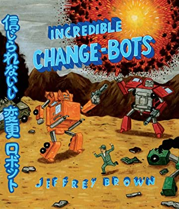 Incredible Change-Bots