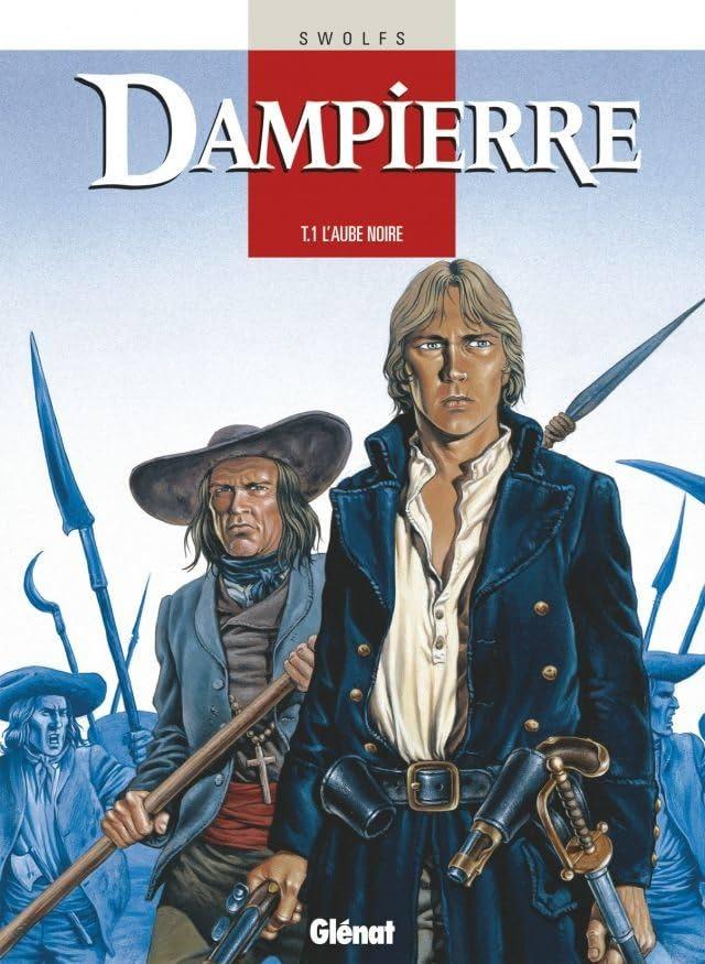 Dampierre Vol. 1: L'Aube noire