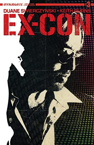 Ex-Con #3: Digital Exclusive Edition