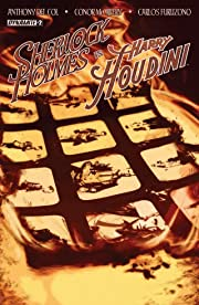 Sherlock Holmes vs. Harry Houdini #2 (of 5): Digital Exclusive Edition