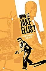 Who Is Jake Ellis? Vol. 1