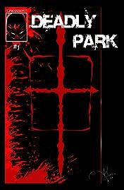 Deadly Park #1