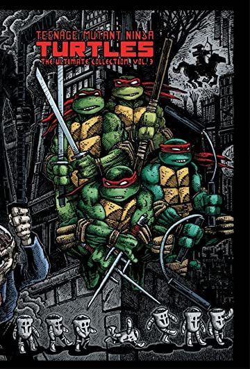 Teenage Mutant Ninja Turtles: The Ultimate B&W Collection Vol. 3