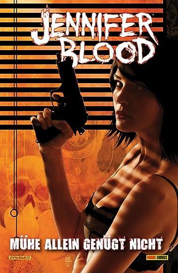 Jennifer Blood Vol. 3: Mühe allein genügt nicht