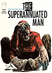 The Superannuated Man #4 (of 6)