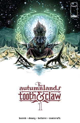 The Autumnlands: Tooth & Claw #1
