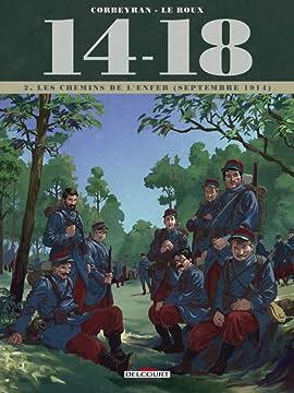 14-18 Vol. 2: Les Chemins de l'enfer (septembre 1914)