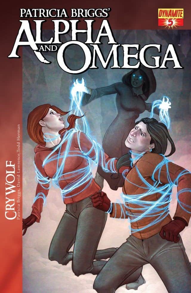 Patricia Briggs' Alpha & Omega: Cry Wolf #5