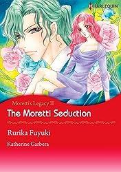 The Moretti Seduction