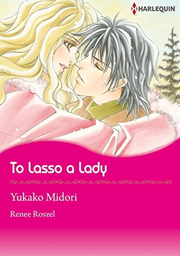 To Lasso A Lady