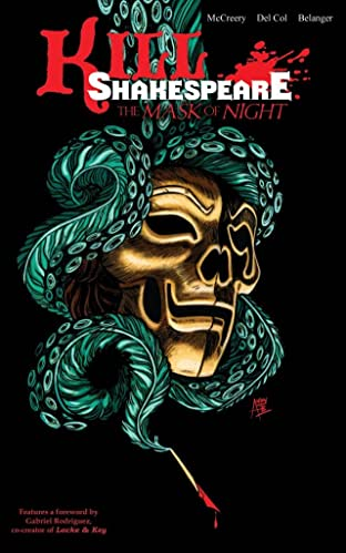 Kill Shakespeare Vol. 4: The Mask of Night