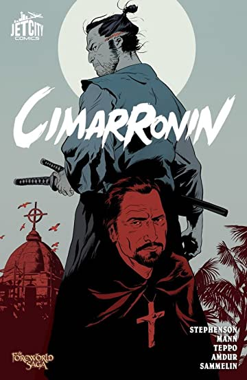 Cimarronin: A Samurai in New Spain (Collected Edition)