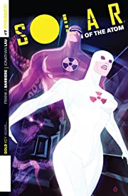 Solar: Man Of The Atom #7: Digital Exclusive Edition