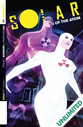 Solar: Man Of The Atom #7: Digital Exclusive Edition