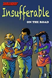 Insufferable: On the Road #2