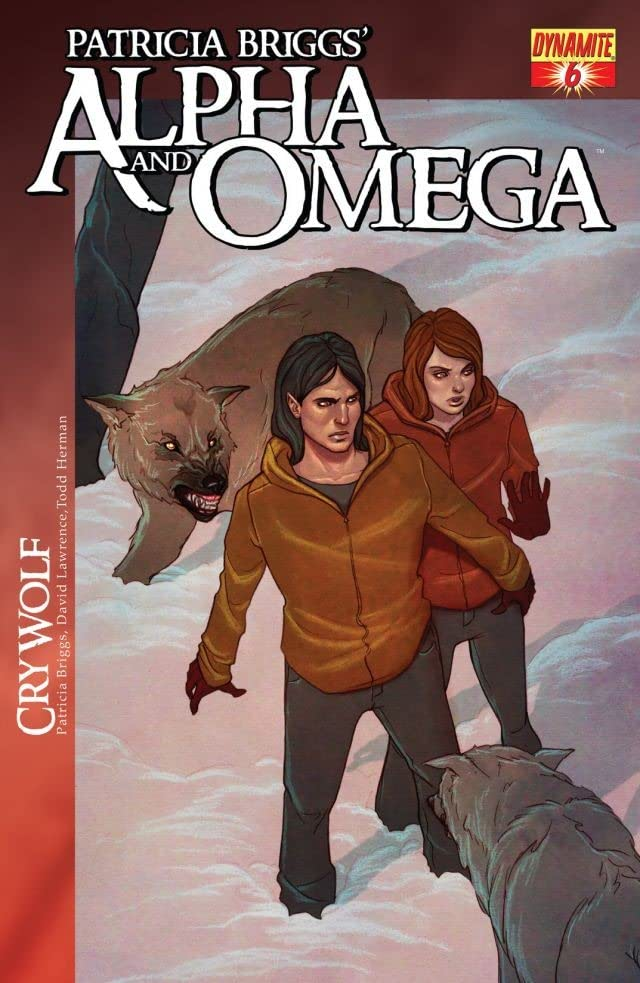 Patricia Briggs' Alpha & Omega: Cry Wolf #6