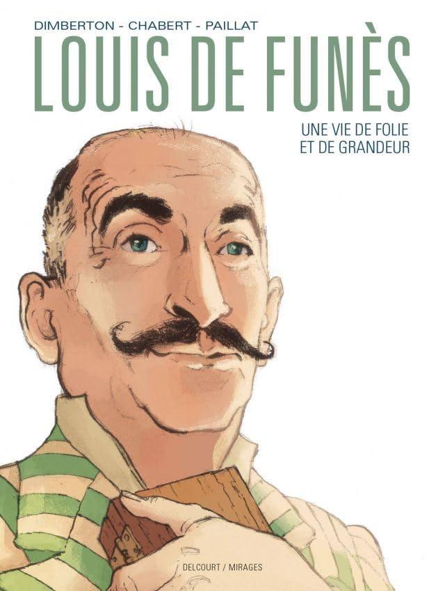 Louis de Funès, une vie de folie et de grandeur