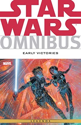 Star Wars Omnibus: Early Victories