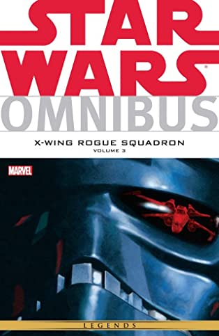Star Wars Omnibus: X-Wing Rogue Squadron Vol. 3