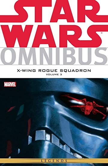 Star Wars Omnibus: X-Wing Rogue Squadron Tome 3