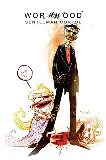 Wormwood: Gentleman Corpse #7