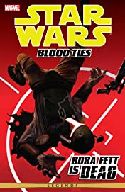 Star Wars - Blood Ties: Boba Fett Is Dead