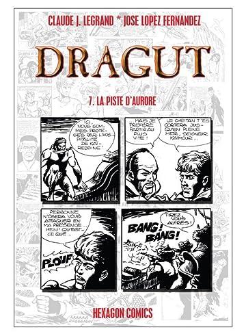 DRAGUT Vol. 7: La Piste d'Aurore