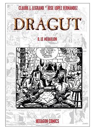 DRAGUT Vol. 8: Le Médaillon