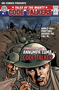 Tales of the Mighty Code Talkers #1