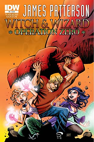 James Patterson's: Witch & Wizard #6: Operation Zero