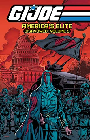 G.I. Joe: America's Elite - Disavowed Tome 5
