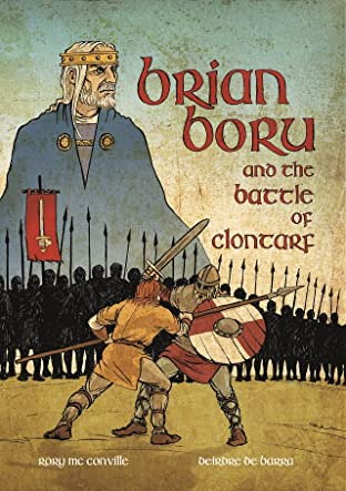 Brian Boru and The Battle of Clontarf