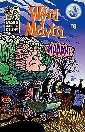Weird Melvin #6