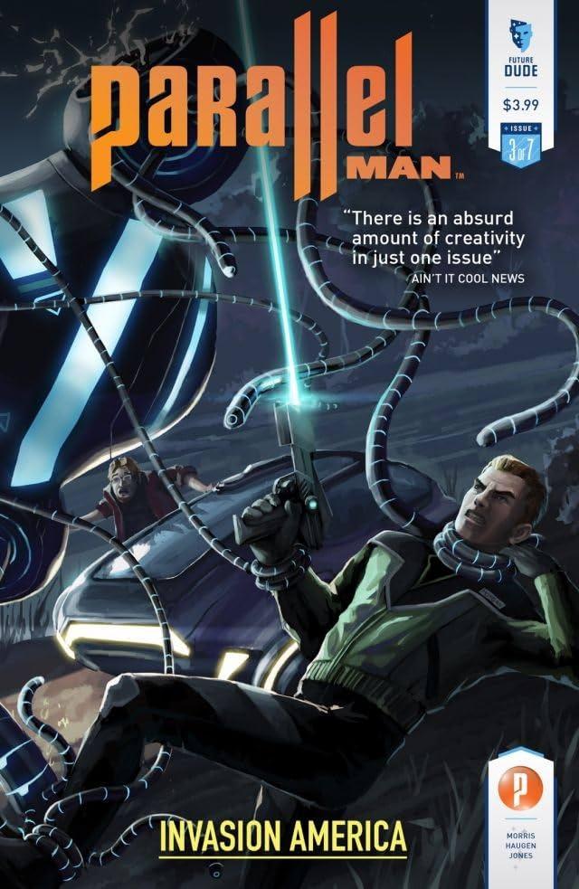Parallel Man: Invasion America #3