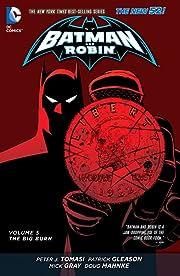 Batman and Robin (2011-2015) Vol. 5: The Big Burn