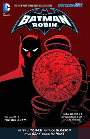 Batman and Robin (2011-2015) Vol. 5: The Big Burn