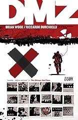 DMZ: The Deluxe Edition: Book Three