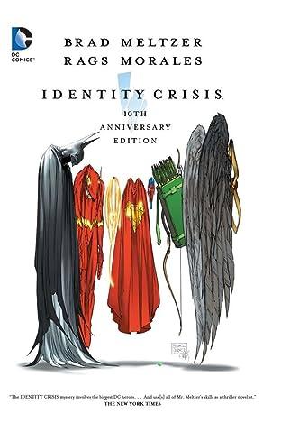 Identity Crisis: 10th Anniversary